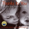 Thanks to You: Wisdom from Mother & Child (Julie Andrews Collection) - Julie Andrews Edwards, Emma Walton Hamilton