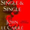 Single & Single (Audio) - John le Carré