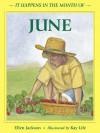 It Happens in the Month of June - Ellen Jackson