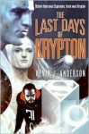 The Last Days of Krypton (Superman Series) - Kevin J. Anderson