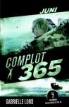 Juni (Complot 365, #6) - Gabrielle Lord