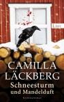 Schneesturm und Mandelduft - Camilla Läckberg, Katrin Frey