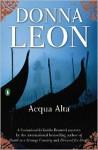 Acqua Alta: A Commissario Guido Brunetti Mystery - Donna Leon