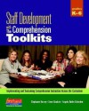 Staff Development with the Comprehension Toolkits: Implementing and Sustaining Comprehension Instruction Across the Curriculum [With CDROM] - Stephanie Harvey, Anne Goudvis, Angela Butler Schroden