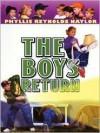 The Boys Return - Phyllis Reynolds Naylor