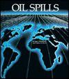Oil Spills - Jean F. Blashfield, Wallace B. Black