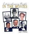 Extraordinary People in the Movies - Judy L. Hasday