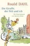 Die Giraffe, Der Peli Und Ich - Roald Dahl