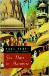 Six Days in Marapore - Paul Scott