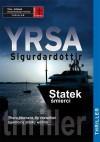 Statek śmierci - Yrsa Sigurðardóttir, Małgorzata Bochwic - Ivanovska