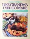Like Grandma Used to Make - Reader's Digest Association, Brenda Jackson