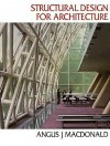 Structural Design for Architecture - Angus J. MacDonald