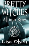 Pretty witches all in a row - Lisa Olsen