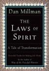 The Laws of Spirit: A Tale of Transformation - Dan Millman