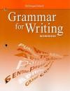 Grammar for Writing Workbook, Grade 9 - McDougal Littell