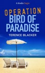 Operation Bird of Paradise - Terence Blacker