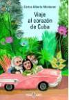 Viaje al corazón de Cuba - Carlos Alberto Montaner