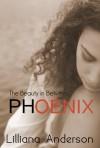 Phoenix - Lilliana Anderson