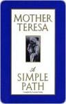Simple Path - Mother Teresa