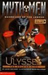 Ulysses: The Soldier King (Myth Men: Guardians of the Legend) - Laura Geringer