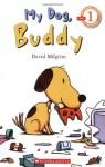 Beginning Reader, Level 1: My Dog, Buddy - David Milgrim