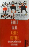 Gelée Royale - Roald Dahl