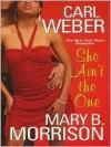 She Ain't The One - Carl Weber