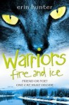 Fire and Ice (Warriors, #2) - Erin Hunter