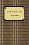 The House of Arden - E. Nesbit