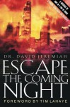 Escape the Coming Night - David Jeremiah, Carole C. Carlson