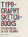 Typography Sketchbooks - Steven Heller, Lita Talarico