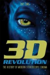 3-D Revolution: The History of Modern Stereoscopic Cinema - Ray Zone