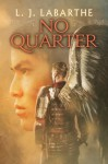 No Quarter (Archangel Chronicles) - L.J. LaBarthe