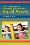 The Challenges of Educating the Gifted in Rural Areas - Joan D. Lewis, Frances A. Karnes, Kristen R. Stephens