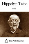Works of Hippolyte Taine - Hippolyte Taine