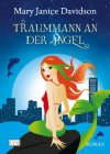 Traummann an der Angel - MaryJanice Davidson