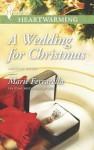 A Wedding for Christmas - Don Brown, Marie Ferrarella