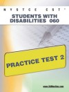NYSTCE CST Students with Disabilities 060 Practice Test 2 - Sharon Wynne