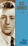 Alec Guinness: A Life - Garry O'Connor