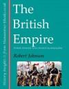 The British Empire: Pomp, Power and Postcolonialism (History Insights) - Robert Johnson