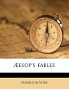 ESOP's Fables - Harrison Weir