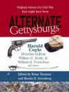 Alternate Gettysburgs - Various, Brian Thomsen, Martin H. Greenberg