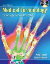 Medical Terminology: Language for Health Care - Nina Thierer