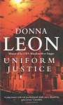 Uniform Justice (Commissario Brunetti, #12) - Donna Leon