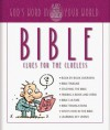 Bible Clues for the Clueless - Christopher D. Hudson, Carol Smith