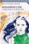 Circolo chiuso (Universale economica) (Italian Edition) - Jonathan Coe, D. Vezzoli