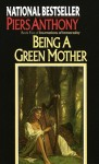 Being a Green Mother - Piers Anthony
