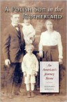 A Polish Son in the Motherland: An American's Journey Home - Leonard Kniffel
