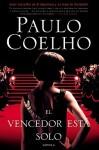 El vencedor está solo: Novela - Paulo Coelho