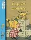 Le Petit Monstre: Une Histoire - Jo Hoestlandt, Yves Calarnou